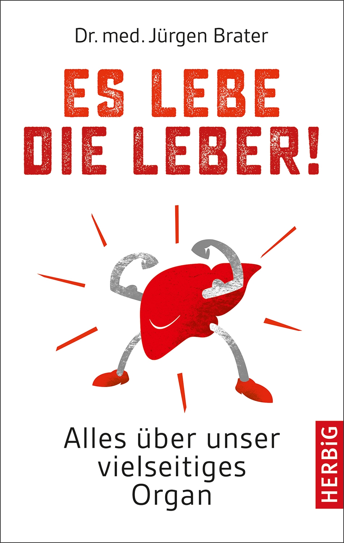 Produktdetails Buch - Es lebe die Leber!: Buchverlage LangenMüller ...